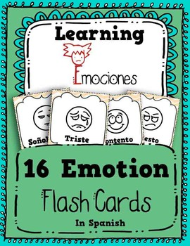 Learn Emotions in Spanish - 16 Flash Cards