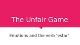 "Spanish Emotions ""Unfair Game"" Review of Estar and Emotion"