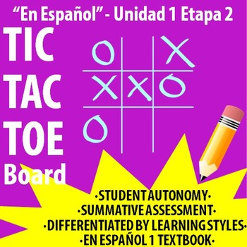 Spanish 1 - En Espanol 1 - U1E2 - Differentiated TIC TAC TOE Board