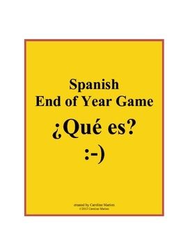 Spanish End of Year Game  ¿Qué es?