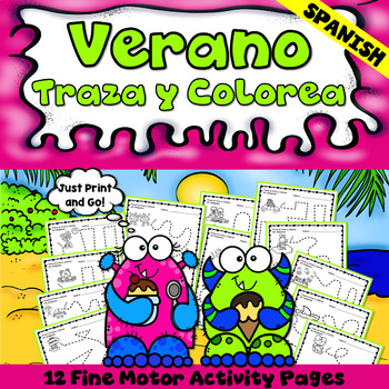 Spanish End of the Year Activities : Traza y Colorea - Fine Motor Printables