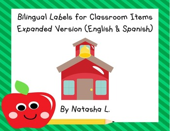 Spanish-English Bilingual Labels for Classroom Items (Expanded Version)
