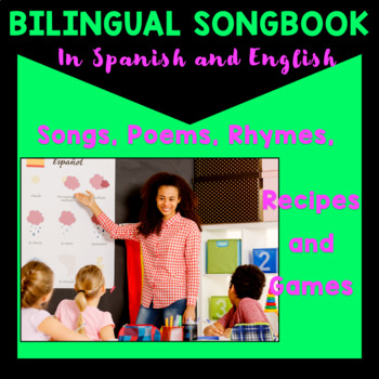 Spanish - English Bilingual Song and Activity Book