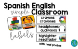 Spanish English Classroom Labels SIMPLE with REAL PHOTOS