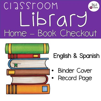 Spanish & English - Classroom Library - Home-Book Checkout