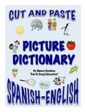 Spanish-English Cut and Paste Picture Dictionary: Create Your Own Dictionary!