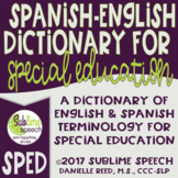 Spanish-English Dictionary for Special Education