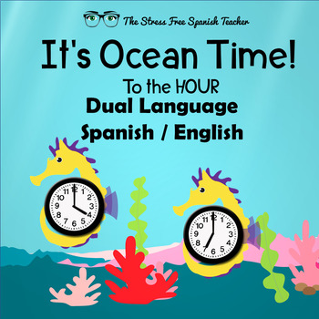 Spanish English Dual Language Telling Time, Write The Room Clocks!