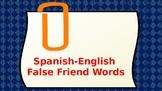 Spanish-English False Friend Words