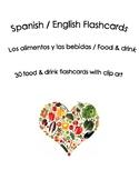 Spanish English Flashcards  Los alimentos y las bebidas /