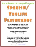 Spanish English Flashcards- Pets (los animales de compañía)
