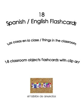Spanish English Flashcards Things in the classroom