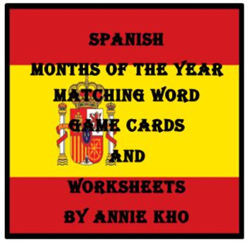spanish english months of the year matching word game and worksheets. Black Bedroom Furniture Sets. Home Design Ideas