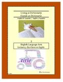 Spanish-English Using a Dictionary 2 ~ English Language Arts