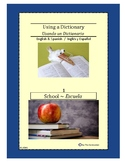 Using a Dictionary 1 ~ School (Bilingual Spanish-English)