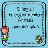 Spanish & English bilingual emergent reader - Animals