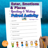 Spanish Estar, Emotions, and Places Speaking Paired Activity