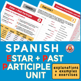 Spanish Estar + Participle Unit