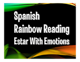 Spanish Estar With Emotions Rainbow Reading