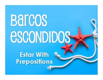 Spanish Estar With Prepositions Battleship-Style Game