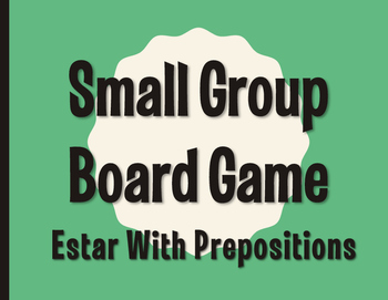 Spanish Estar With Prepositions Board Game