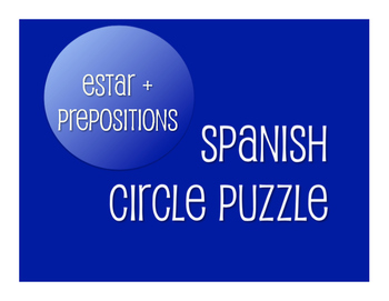 Spanish Estar With Prepositions Circle Puzzle