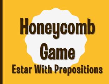 Spanish Estar With Prepositions Honeycomb Partner Game