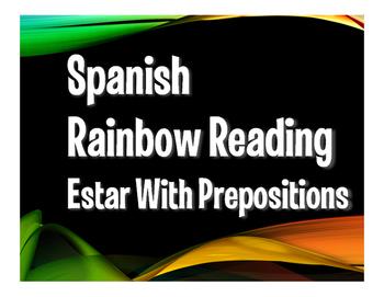 Spanish Estar With Prepositions Rainbow Reading
