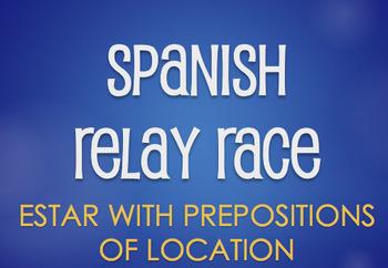 Spanish Estar With Prepositions Relay Race