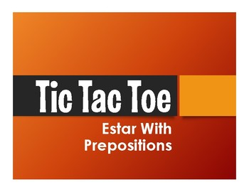 Spanish Estar With Prepositions Tic Tac Toe Partner Game