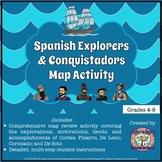 Spanish Explorers and Conquistadors Map Activity