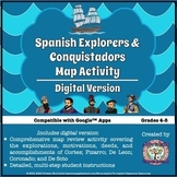 Spanish Explorers and Conquistadors Map Activity (Google™ & Distance Learning)