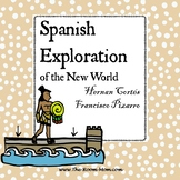 Spanish Explorers of the Americas, Cortes and Pizarro