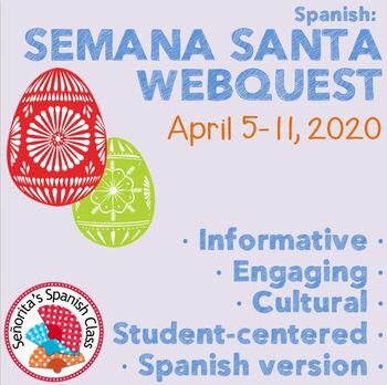 Spanish - Extensive Semana Santa Webquest SPANISH Version