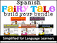 Spanish Fairy Tale Readers Build Your Own Bundle #2