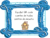 Spanish Fairy Tales QR Code Listening Centers