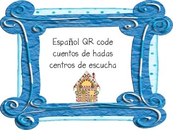 Spanish Fairy Tales QR Code Listening Centers