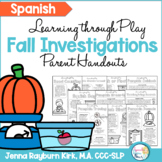 Spanish Fall Investigations Learning Through Play Parent Handouts