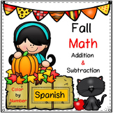 Spanish / Fall Math / Apples & Pumpkins / Two digit Addition & Subtraction