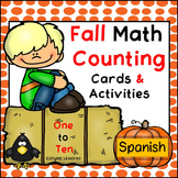 Spanish / Fall Math Counting 1 - 10 / Math Center Cards & Activities / Hands-on