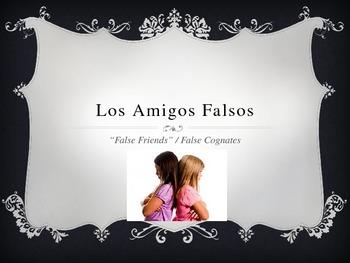 Spanish False Cognates Amigos Falsos Power Point