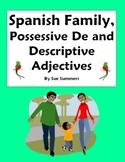 Spanish Family Possessive De and Descriptive Adjectives