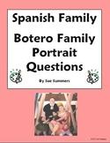 Spanish Family & Artist Botero - 7 Question Worksheet - Familia y Arte