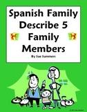 Spanish Family - Describe 5 Family Members - La Familia