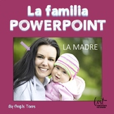 Spanish Family La familia PowerPoint and Activities DIGITA