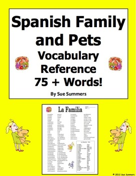 Spanish Family and Pets Vocabulary Reference - 75 + Words!
