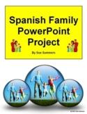 Spanish Family PowerPoint Project - La Familia