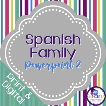 Spanish Family Powerpoint 2