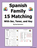 Spanish Family Quiz 15 Matching with Tener, Ser, and Hay