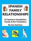 Spanish Family Relationships - 25 Sentence Completions Worksheet - La Familia